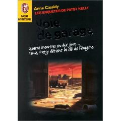 troc de livres d 39 occasion les enqu tes de patsy kelly voie de garage 31066 anne cassidy. Black Bedroom Furniture Sets. Home Design Ideas