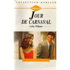 Echange 'Jour de carnaval : Collection : Collection horizon n° 1271' par 'Cathy Williams' - livres d'occasion sur PocheTroc.fr