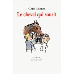 troc de livres d 39 occasion le cheval qui sourit 107029 chris donner. Black Bedroom Furniture Sets. Home Design Ideas