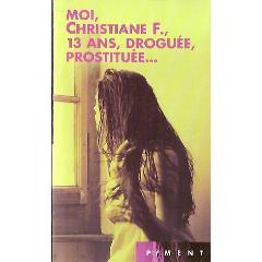 moi 13 ans droguee prostituee film