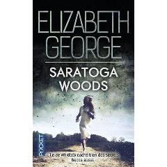 Echange 'The Edge of Nowhere, tome 1 : Saratoga Woods' par 'Elizabeth George' - livres d'occasion sur PocheTroc.fr
