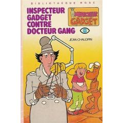http://pochetroc.fr/images/jean-chalopin/inspecteur-gadget-contre-docteur-gang-collection-bibliotheque-rose-cartonnee/2010099575/XY240.jpg