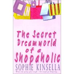 Echange 'The Secret Dreamworld Of A Shopaholic: (Shopaholic Book 1)' par 'Sophie Kinsella' - livres d'occasion sur PocheTroc.fr