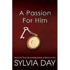 Echange '[(A Passion for Him)] [By (author) Sylvia Day] published on (January, 2013)' par 'Sylvia Day' - livres d'occasion sur PocheTroc.fr
